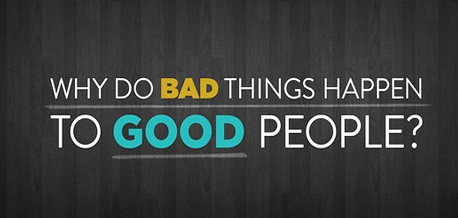 why bad things happen around the Do you often ask why bad things always happen to you is someone blocking your path to success why do your relationships always seem to end badly.