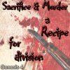 Murder - sacrifice - division
