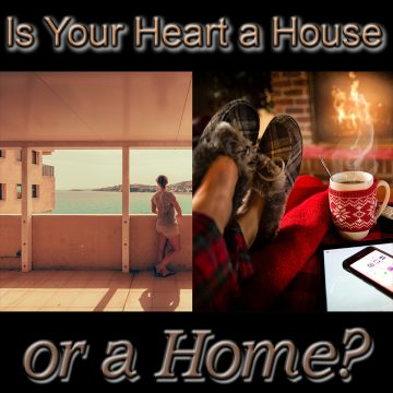 Home - house - heart