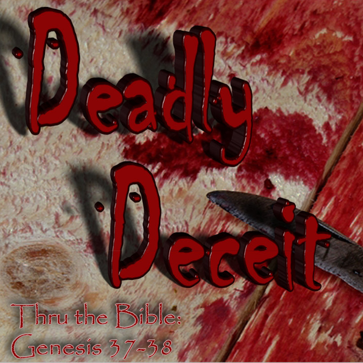 Deadly - deceit - Joseph
