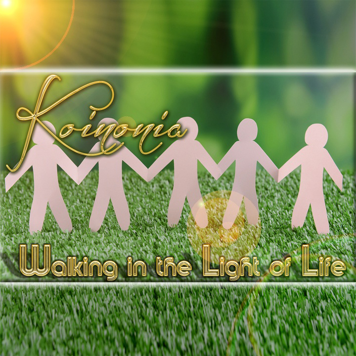 Koinonia - Walking - fellowship