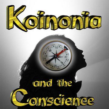 Conscience - Koinonia