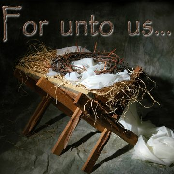 For Unto Us