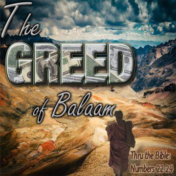 Greed - Balaam
