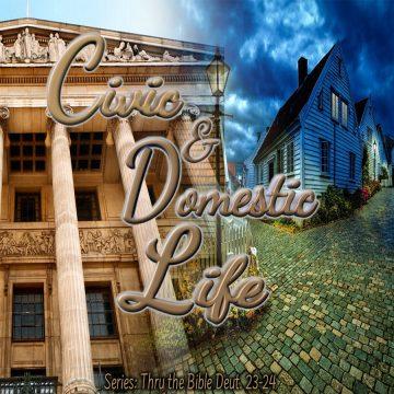 Civic Domestic Life