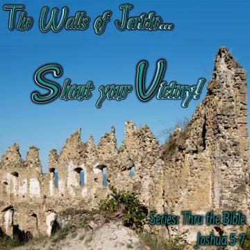 Jericho wall victory shout