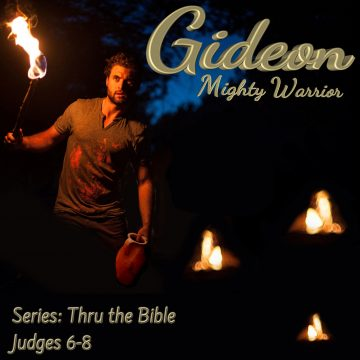Gideon Mighty Warrior