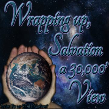 Wrapping up Salvation